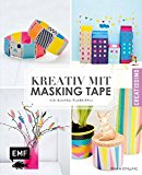 Kreativ mit Masking Tape: Für bunten Klebespaß (Creatissimo)